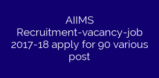 AIIMS Recruitment-vacancy-job 2017-18 apply for 90 various post