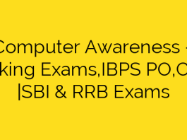 Computer Awareness – Banking Exams,IBPS PO,Clerk |SBI & RRB Exams