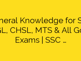 General Knowledge for SSC CGL, CHSL, MTS & All Govt Exams   SSC …