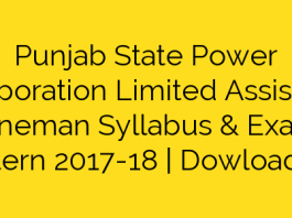 Punjab State Power Corporation Limited Assistant Lineman Syllabus & Exam Pattern 2017-18   Dowload PSPCL ALM Assistant Lineman Syllabus Pdf