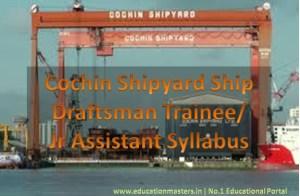 Cochin Shipyard Ship Draftsman Syllabus
