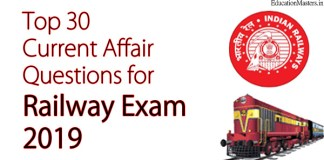 Top 30 Current Affair Questions for Railway Exam 2019