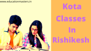 Kota Classes In Rishikesh
