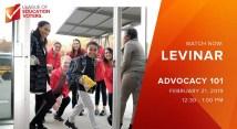 Advocacy 101 LEVinar - League of Education Voters