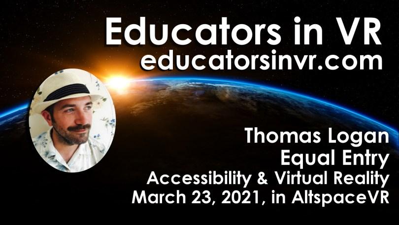 Thomas Logan Accessibility and virtual reality.