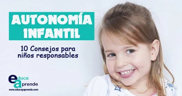 autonomía infantil, autonomía niños, autonomía personal