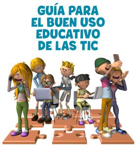 Guia para el buen uso educativo de las TIC