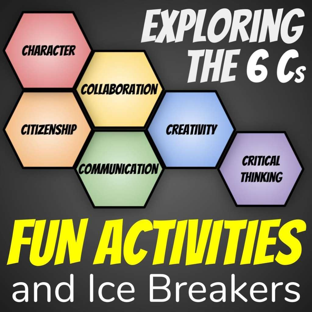 Exploring the 6Cs of Education Fun Activities and Ice Breakers