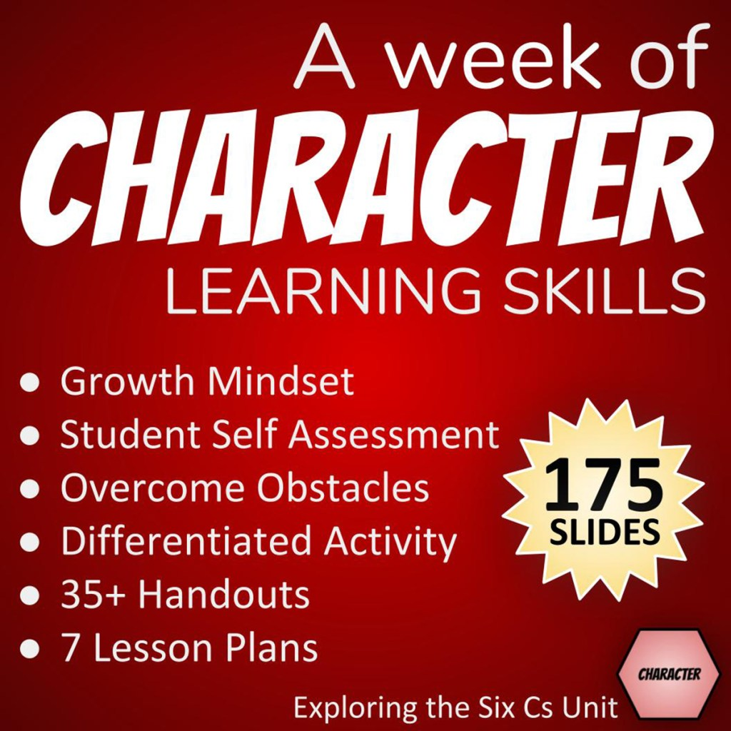 A week of Character Learning Skills: Growth Mindset, Student Self Assessment, Overcome Obstacles, Differentiated Activity, 35+ Handouts, 7 Lesson Plans, 175 slides