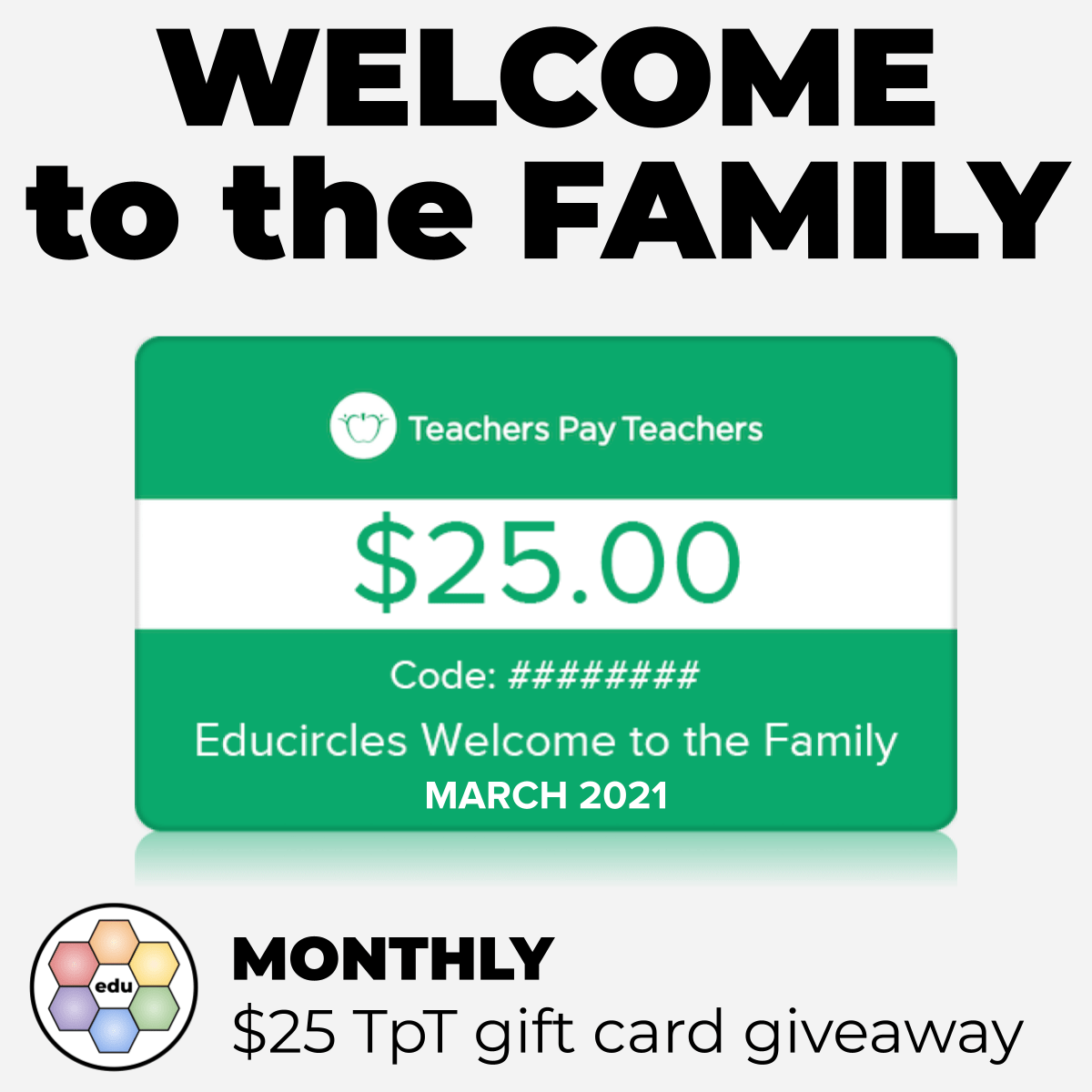 Welcome to the family - Monthly $25 TpT gift card giveaway - March 2021