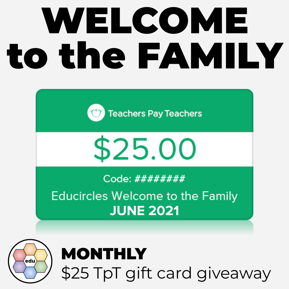 $25 Teacher Pay Teachers gift card giveaway - Educircles Welcome to the Family June 2021