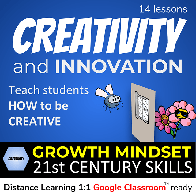 14 Creativity and Innovation Lessons - teach students HOW to be creative. Growth Mindset 21st Century Skills - cover photo of a fly looking through a closed window at flowers on the outside.