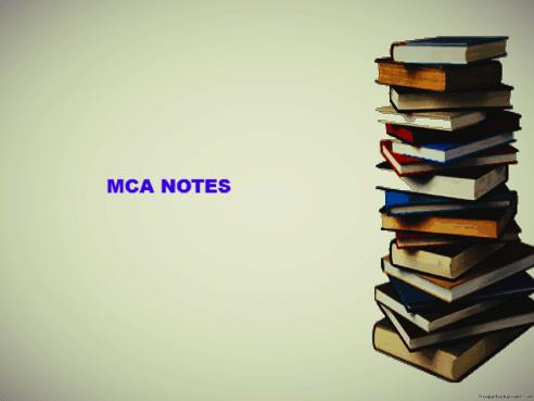 MCA NOTES