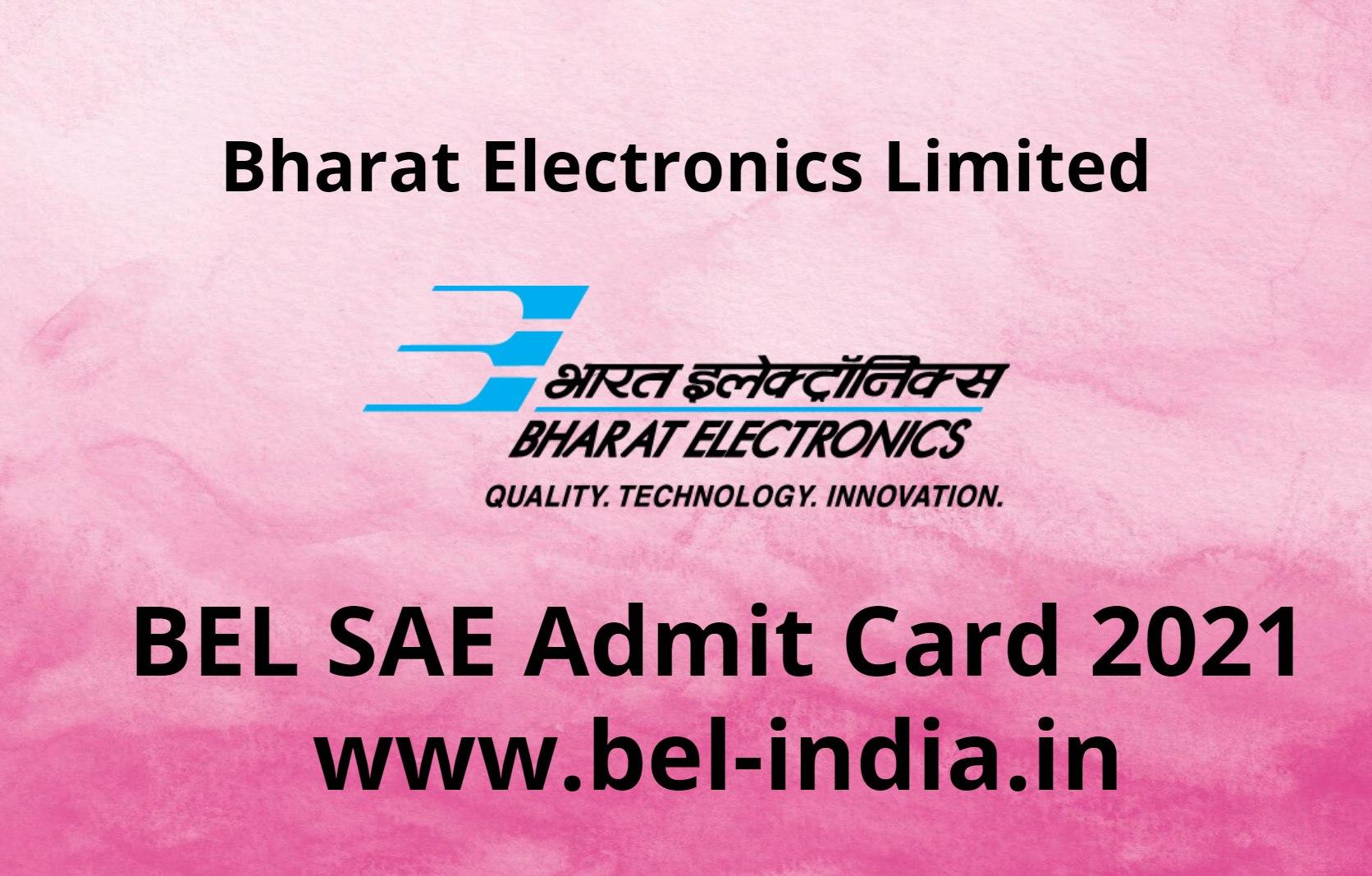 BEL SAE Admit Card 2021 - www.bel-india.in