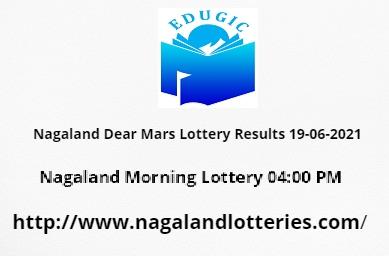 Nagaland Dear Mars Lottery Results 19-06-2021