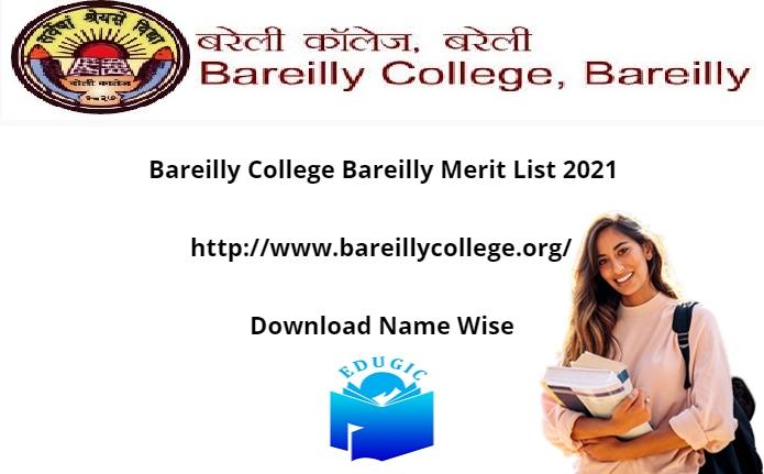 Bareilly College Bareilly Merit List 2021
