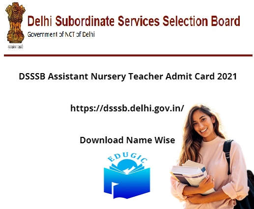DSSSB Assistant Nursery Teacher Admit Card 2021