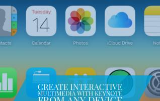 Create interactive multimedia with Keynote from ANY device