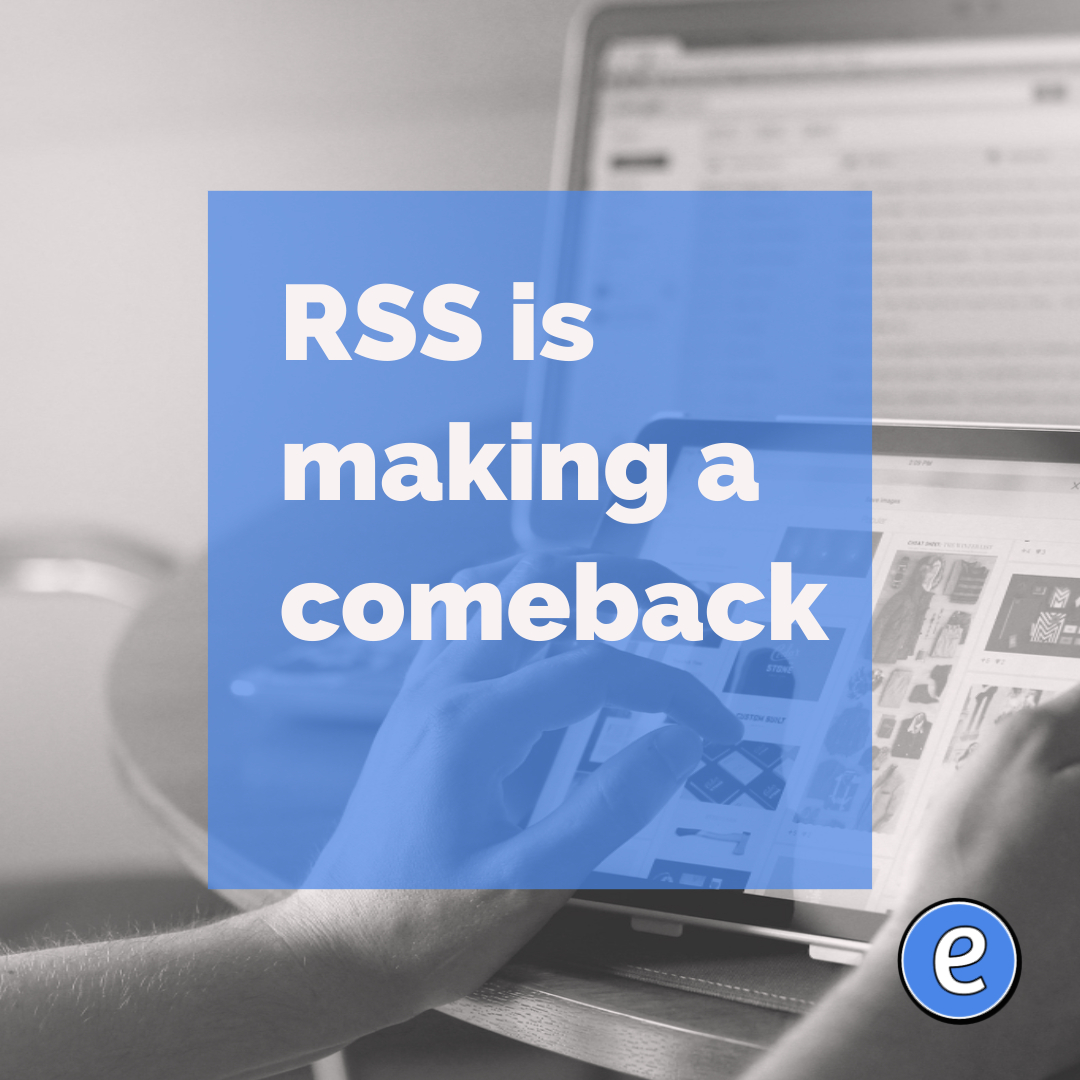 RSS is making a comeback