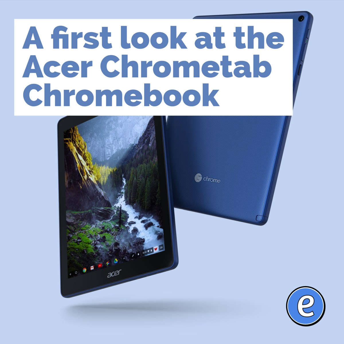A first look at the Acer Chrometab Chromebook