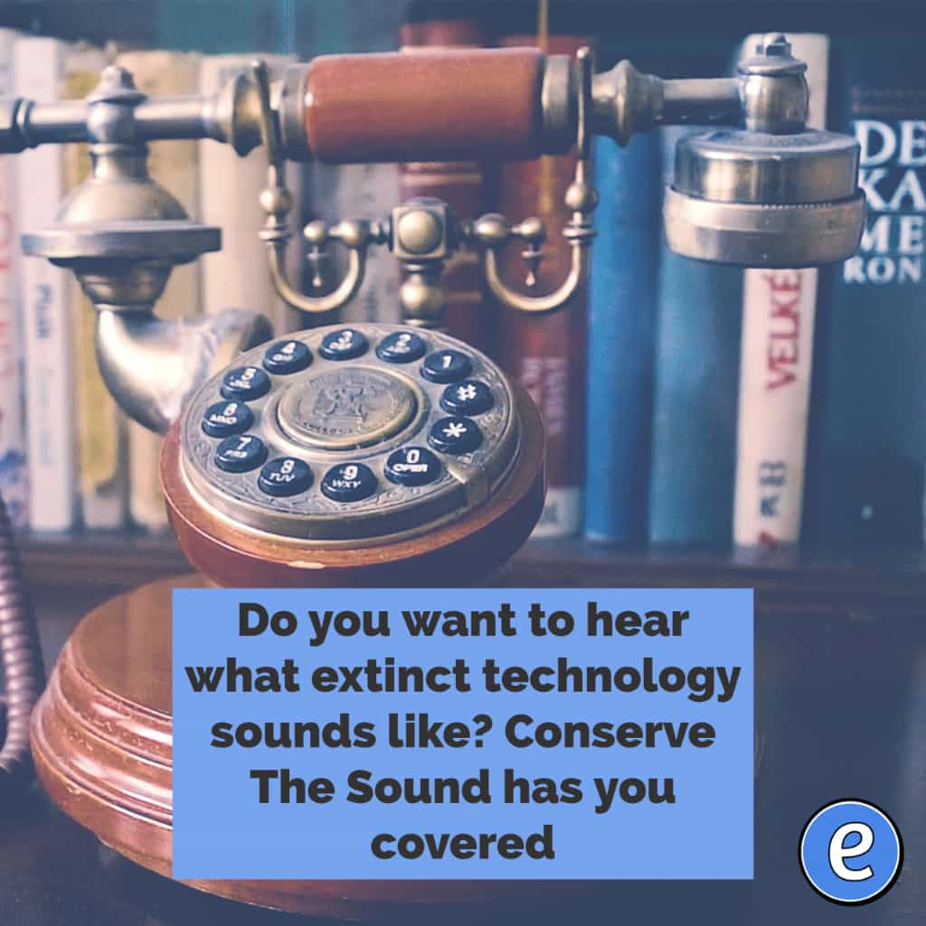 Do you want to hear what extinct technology sounds like? Conserve The Sound has you covered