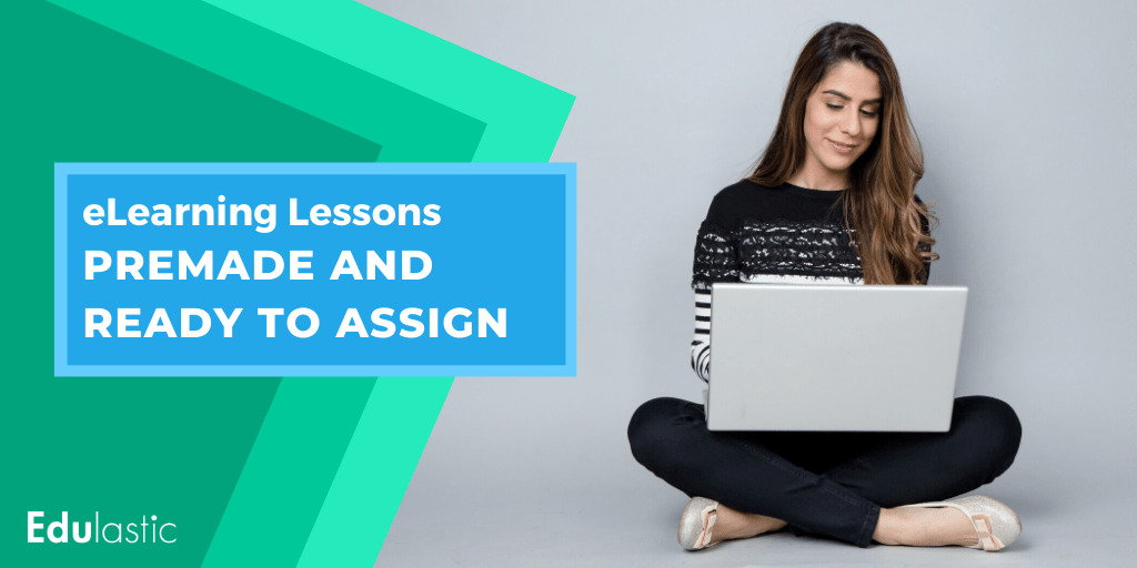 eLearning Lessons: Premade and Ready to Assign for Distance Learning.