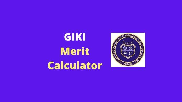 Calculate GIKI merit using GIKI merit calculator by EduManias