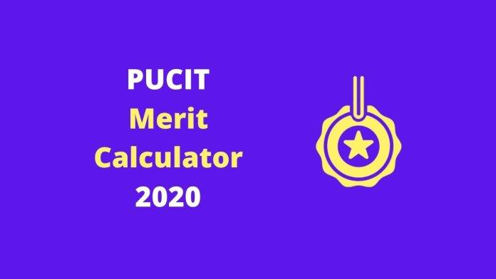 PUCIT Merit Calculator 2020