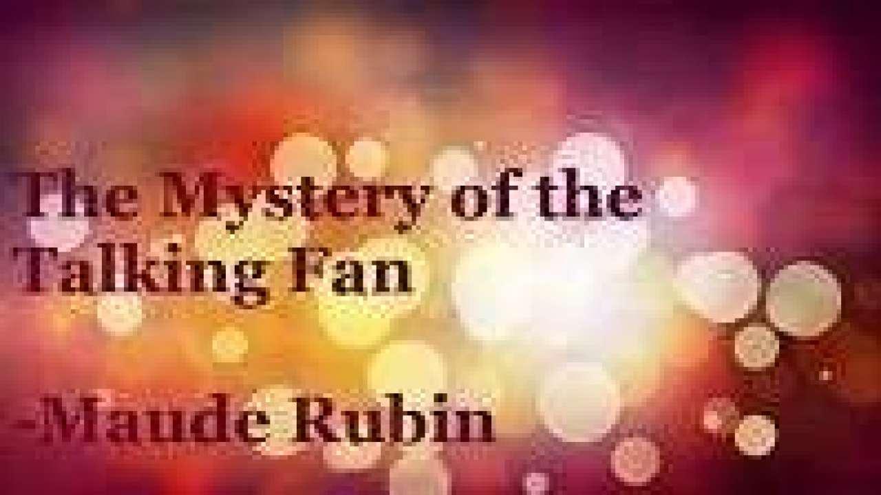 Class-7 Poem-6 Mystery of the Talking Fan NCERT Solution |