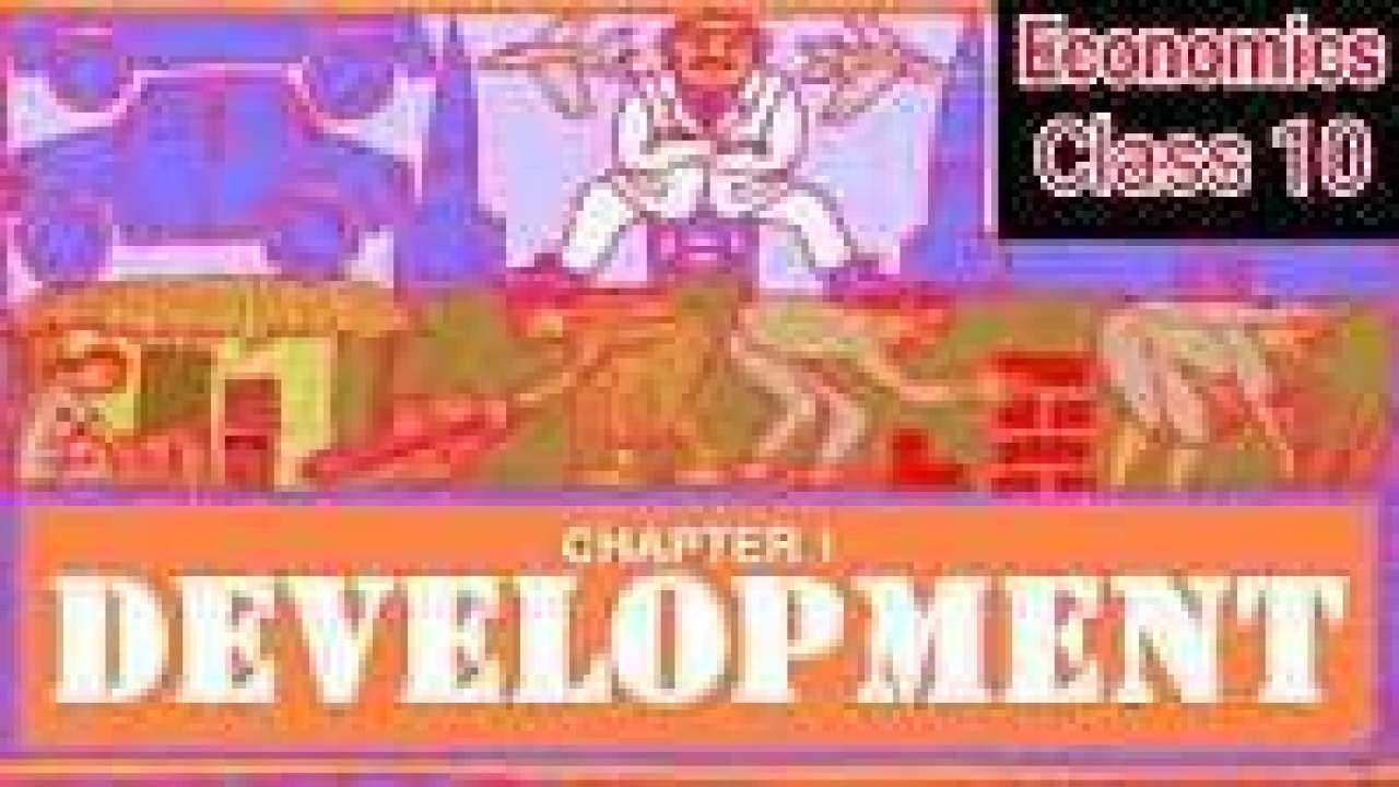 Class-10 Ch  – 1 Development Extra Questions and Notes |