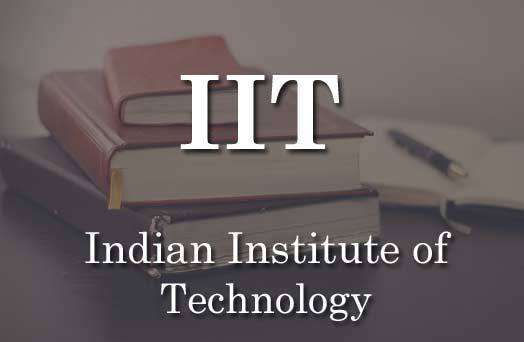 IIT Full-Form | What is Indian Institute of Technology (IIT)
