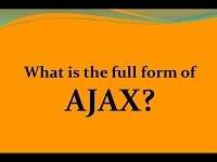 AJAX Full-Form | What is Asynchronous JavaScript and XML (AJAX)