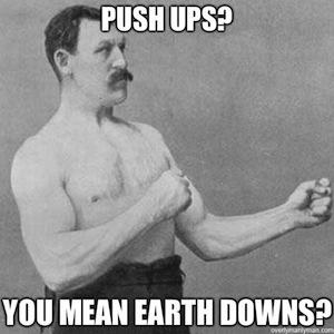 push ups earth downs