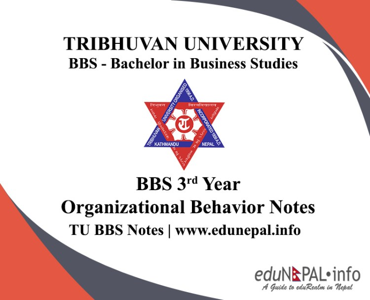 TU BBS 3rd Year Organizational Behavior Notes