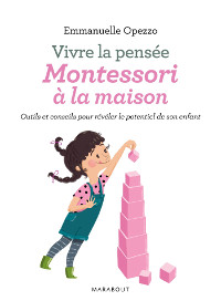 Livre Vivre la pensée Montessori à la maison