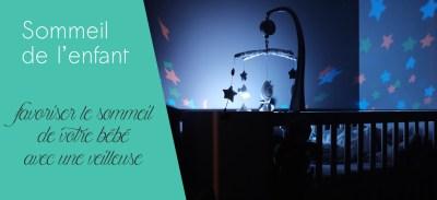 Comment favoriser le sommeil de votre bébé avec une veilleuse