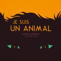 Je suis un animal (Alfredo Soderguit)