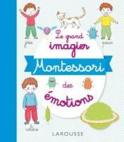 Le grand imagier Montessori des émotions (Marine Duvouldy)