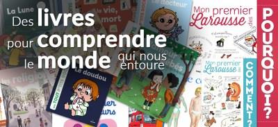 Des livres pour comprendre le monde qui nous entoure | de 1 à 8 ans