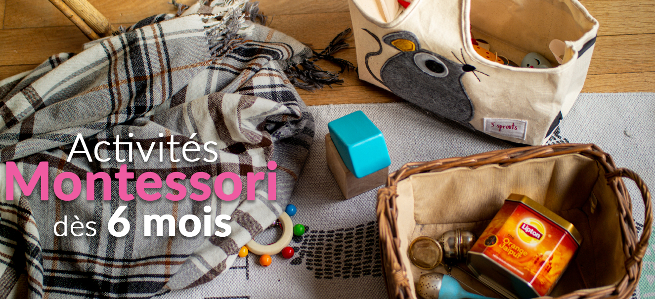Activités Montessori pour les bébés dès 6 mois