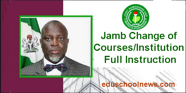 Jamb Change of Courses/Institution