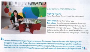 Malaysian Institute of Art (MIA) Interior Design student, Ng Yong Hui won the third prize of RM1000 cash, a trophy and a certificate at the Malaysian International Furniture Fair 2011