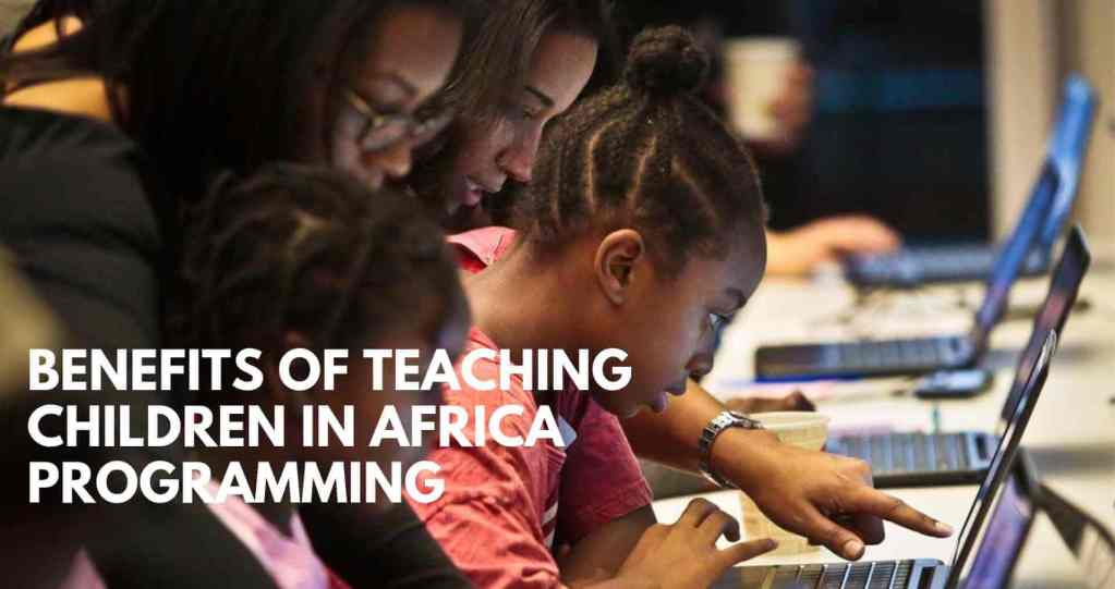 Benefits of teaching children programming in Africa