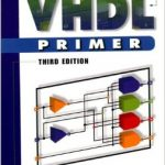 A VHDL Primer by Jayaram Bhasker