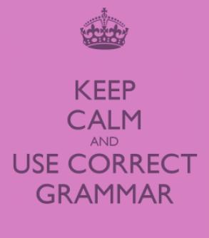 Keep calm and use correct grammar