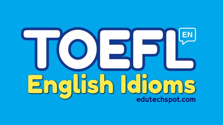 TOEFL ENglish Idioms quiz