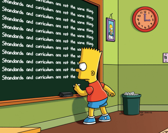 standards and curriculum not same bart meme.png