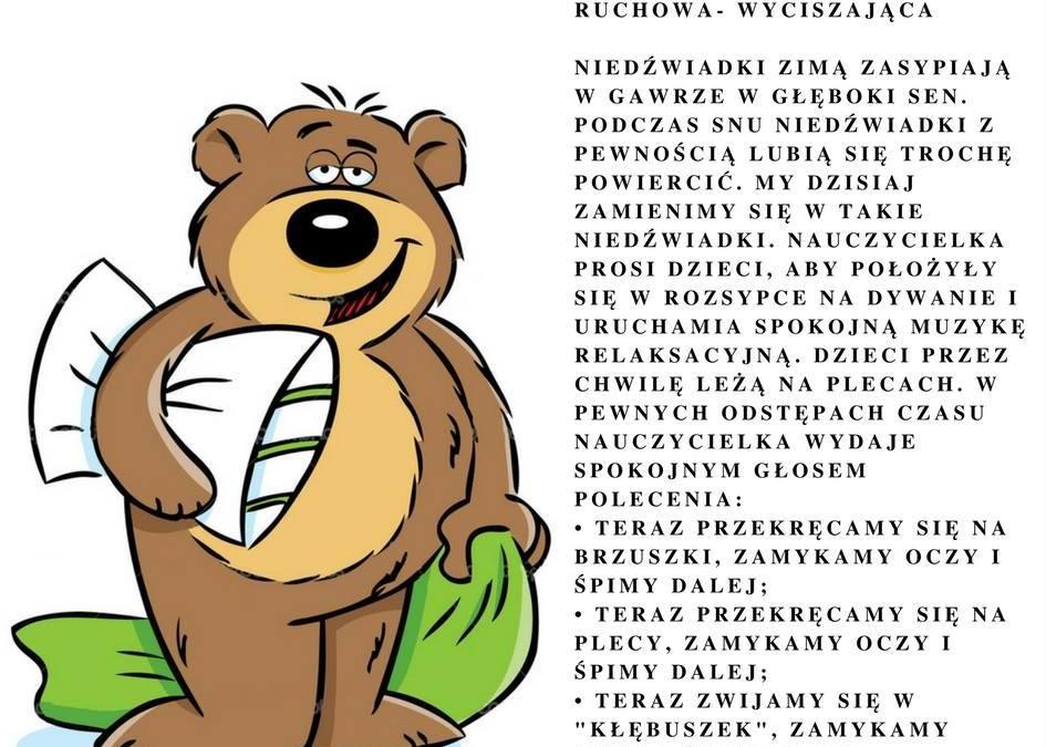 """""""Niedźwiedź""""- zabawa ruchowa- wyciszająca"""