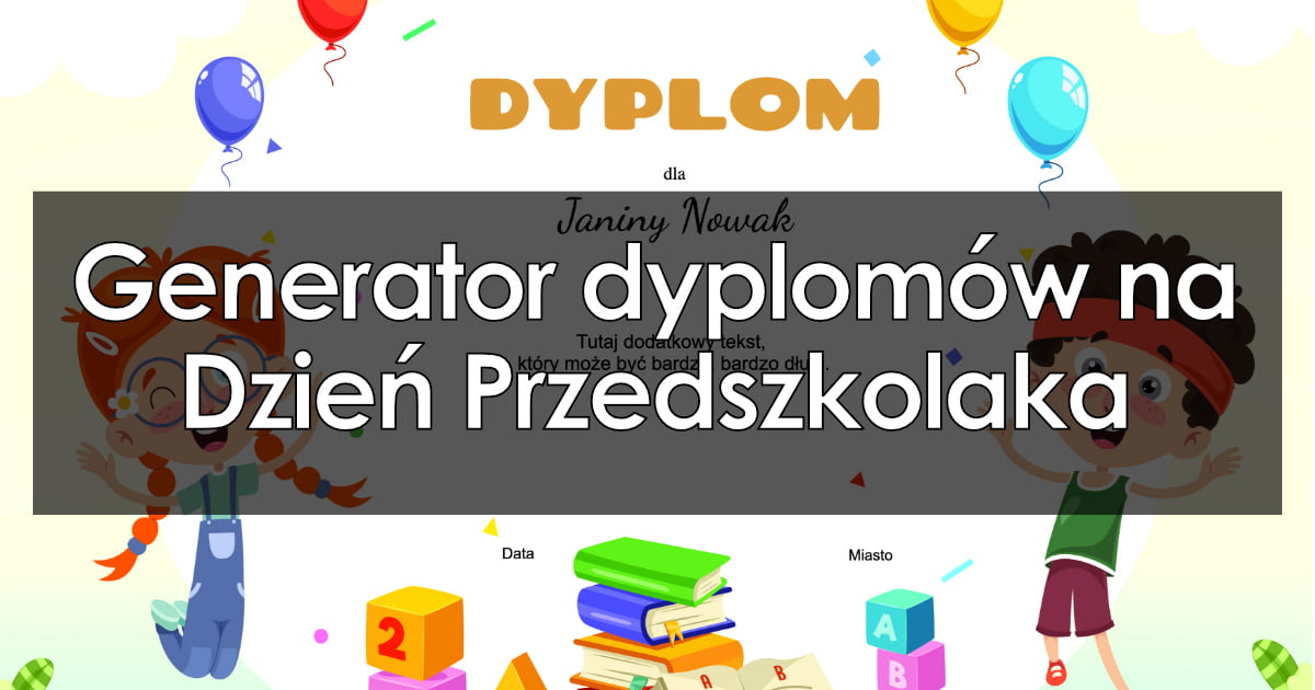 Generator dyplomów na Dzień Przedszkolaka