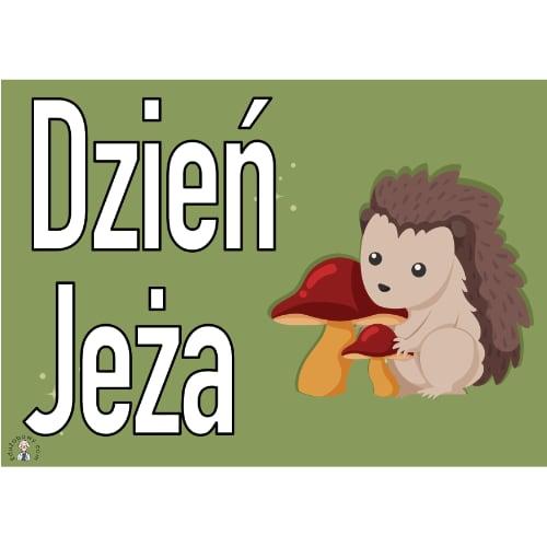Plakat na Dzień Jeża A4 i XXL 5 Dzień Jeża Plakaty (Dzień jeża)